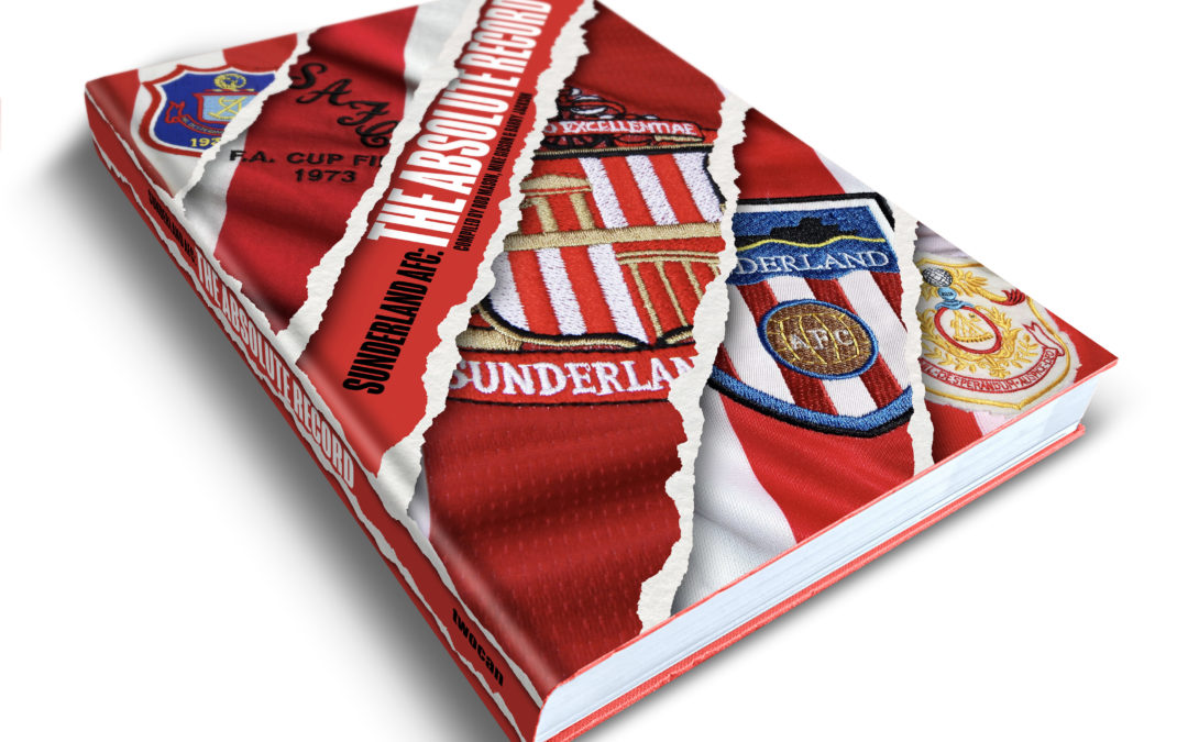 GET YOUR NAME IN NEW SUNDERLAND AFC HISTORY BOOK