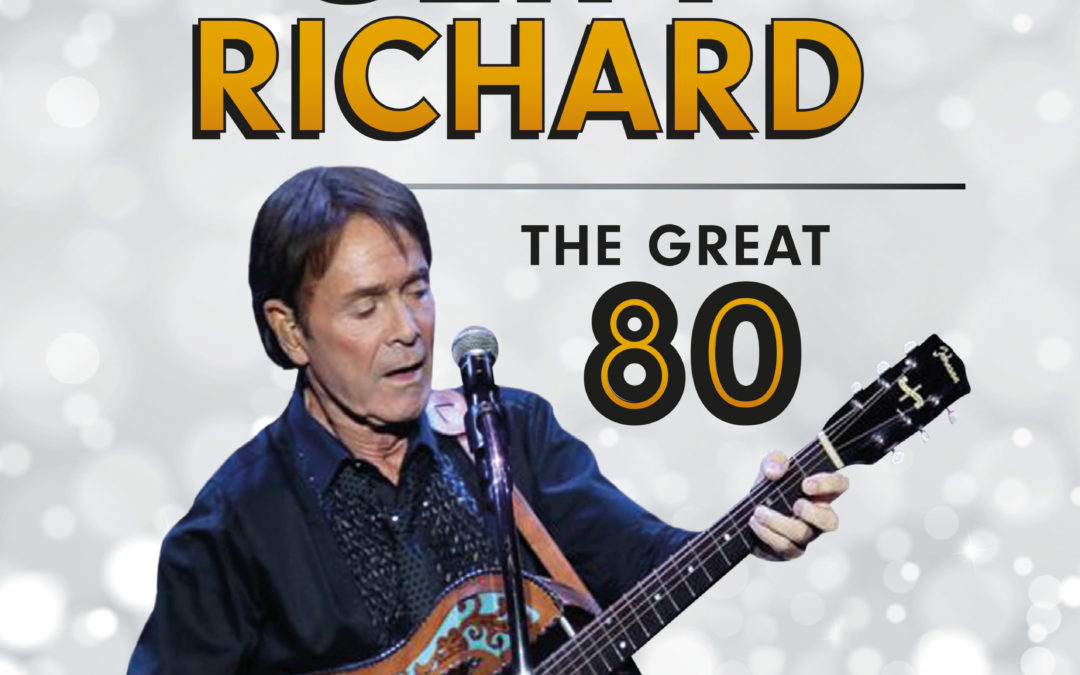 SIR CLIFF RICHARD – THE GREAT 80 YEAR OLD!